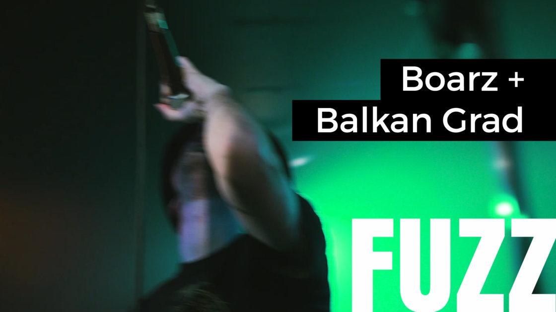 boarz + balkan grad
